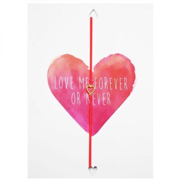 Wenskaart en Armband Love me now or never valentijns kaarten teskst en armband met hartje unieke cadeau